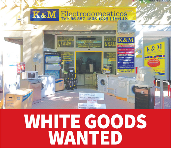 White goods wanted at K&M Calpe.